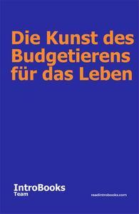 Die Kunst des Budgetierens für das Leben