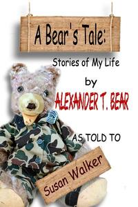A Bear's Tale: Stories of My Life