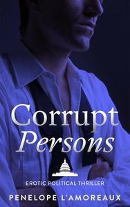 Corrupt Persons