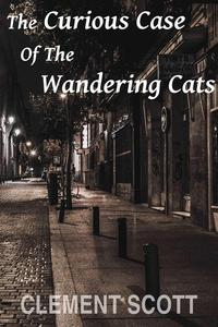 The Curious Case Of The Wandering Cats