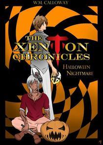 The Xenton Chronicles: Halloween Nightmare