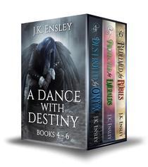 A Dance with Destiny: Boxed Set: Books 4 thru 6