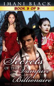 Secrets of the Vampire Billionaire - Book 3