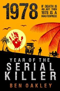 1978: Year of the Serial Killer