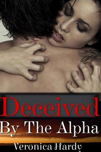 Deceived by the Alpha