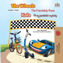 The Wheels The Friendship Race (English Polish Book for Kids)