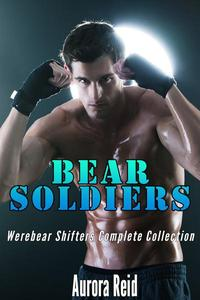 Bear Soldiers