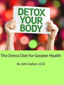 The Detox Diet for Greater Health