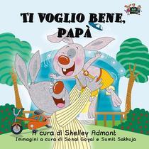 Ti voglio bene, papà (Italian Children's Book)