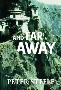 And Far Away