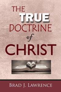 The True Doctrine of Christ