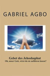 Gebet des Jehoshaphat: 'Oh, unser Gott, wirst du sie aufhören lassen?'