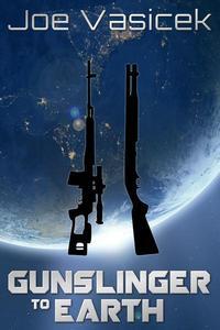 Gunslinger to Earth