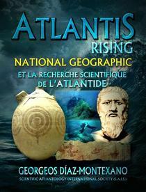 ATLANTIS RISING National Geographic et la recherche scientifique de l'Atlantide