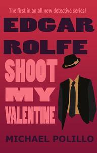 Shoot My Valentine