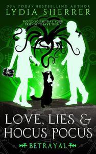 Love, Lies, and Hocus Pocus Betrayal