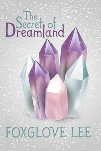 The Secret of Dreamland