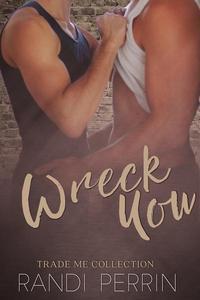 Wreck You