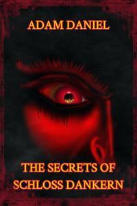 Secrets of Schloss Dankern