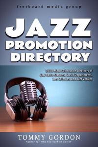 JAZZ PROMOTION DIRECTORY: SNAIL MAIL Submission Directory of Jazz Radio Stations, Music Departments, Arts Colonies, and Jazz Venues