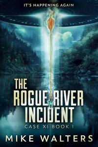 The Rogue River Incident, Case XI, Book I