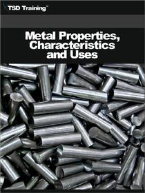 Metal Properties, Characteristics and Uses (Carpentry)