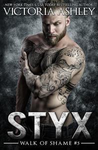 Styx (Walk Of Shame #5)