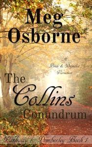 The Collins Conundrum: A Pride and Prejudice Variation