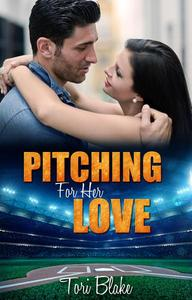 Pitching For Her Love
