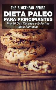 Dieta Paleo para principiantes - Top 30 Das Receitas e bolachas mais famosas