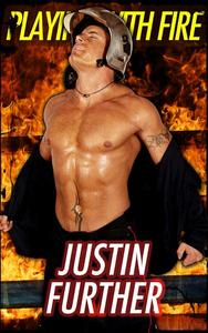 Playing with Fire (Gay Firefighter Romance Erotica)