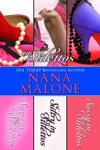 In Stilettos (A Sexy, Sultry, Sassy Contemporary Romance Bundle)