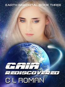 Gaia Rediscovered