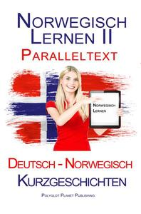 Norwegisch Lernen II - Paralleltext - Kurzgeschichten (Norwegisch - Deutsch)