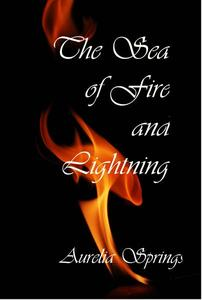 Sea of Fire and Lightning