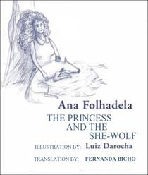 The Princess and the She-Wolf