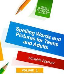 Spelling Words and Pictures for Teens and Adults