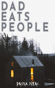 Dad Eats People