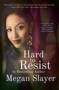 Hard to Resist