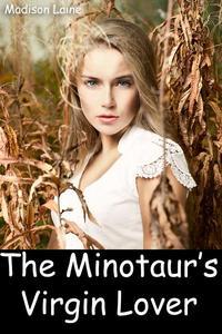 The Minotaur's Virgin Lover (Monster Breeding Erotica)