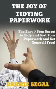 The Joy of Tidying Paperwork