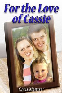 For the Love of Cassie