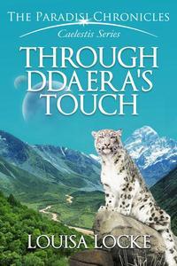 Through Ddaera's Touch: Paradisi Chronicles
