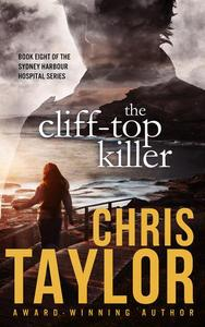 The Cliff-Top Killer - Book Eight of the Sydney Harbour Hospital Series
