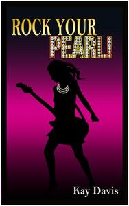 Rock Your Pearl!