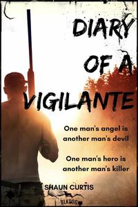 Diary of a Vigilante