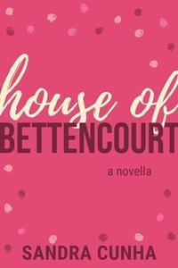 House of Bettencourt