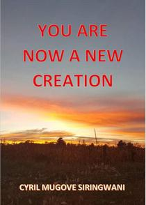 You Are Now a New Creation