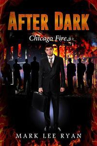 After Dark - Chicago Fire
