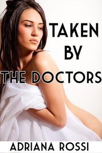 Taken by the Doctors (Medical Virgin Defloration)